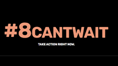 8 can't wait is an organization Dedicated To Eradicating Racial Injustice.