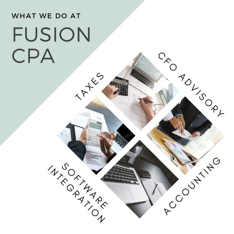 What we do at Fusion CPA - Taxes, Accounting, Business Advisory and Software Integration