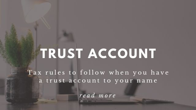 Trust account tax rules to follow
