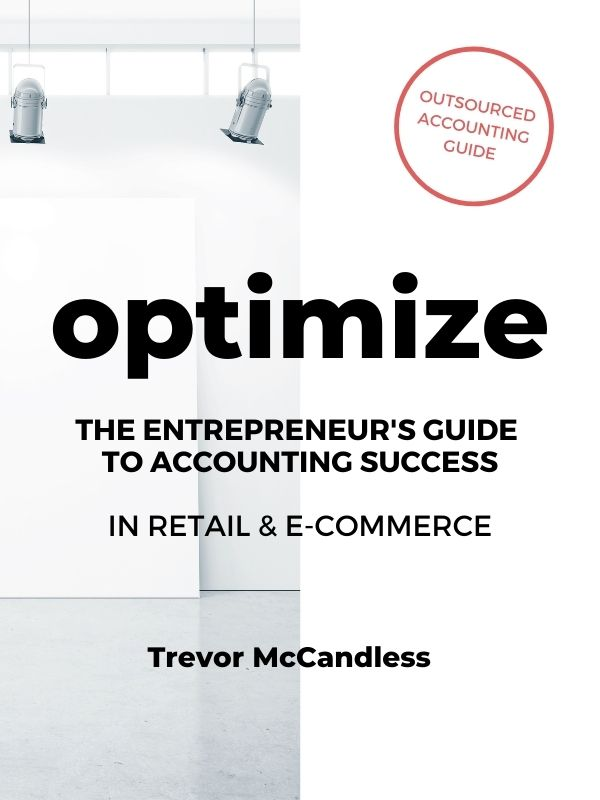 Optimize - The Entrepreneur's Guide to Accounting Success in Retail & E-Commerce (1)